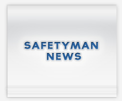 Safetyman News